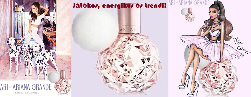 Ariana Grande ARI női parfüm