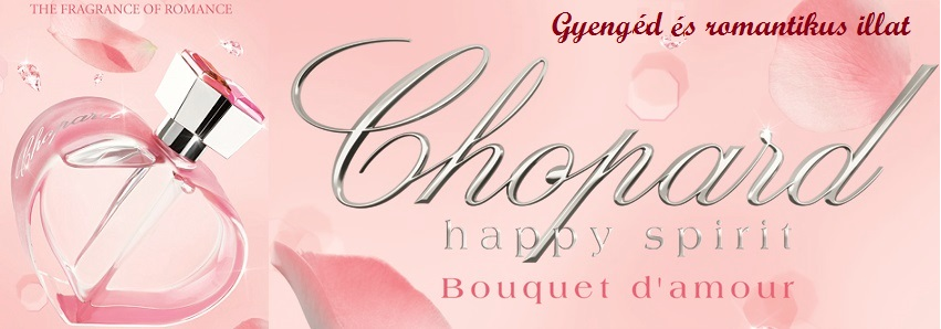 Chopard Happy Spirit Bouquet d' Amour női parfüm